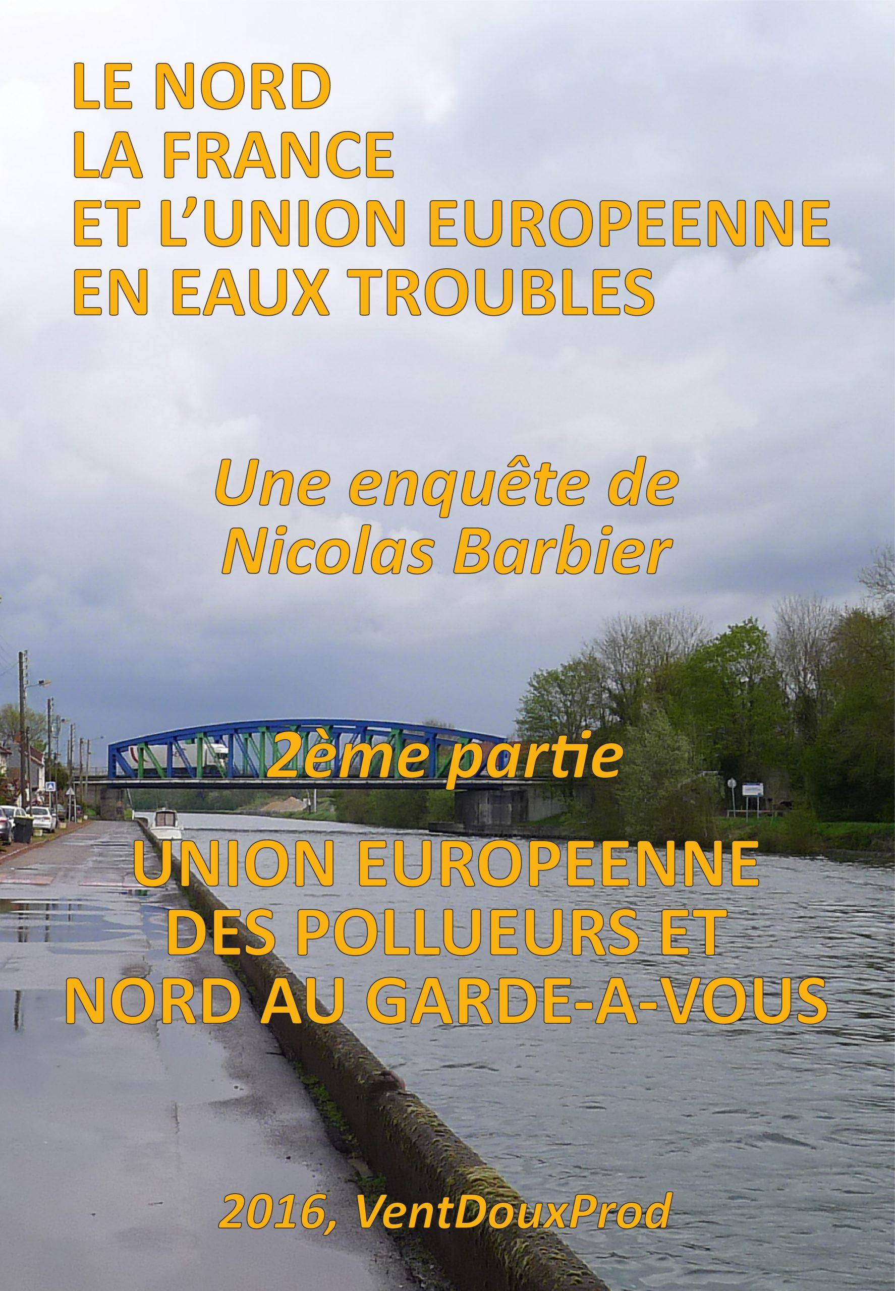 Eaux troubles 2 – Europe des pollueurs (7/2016)