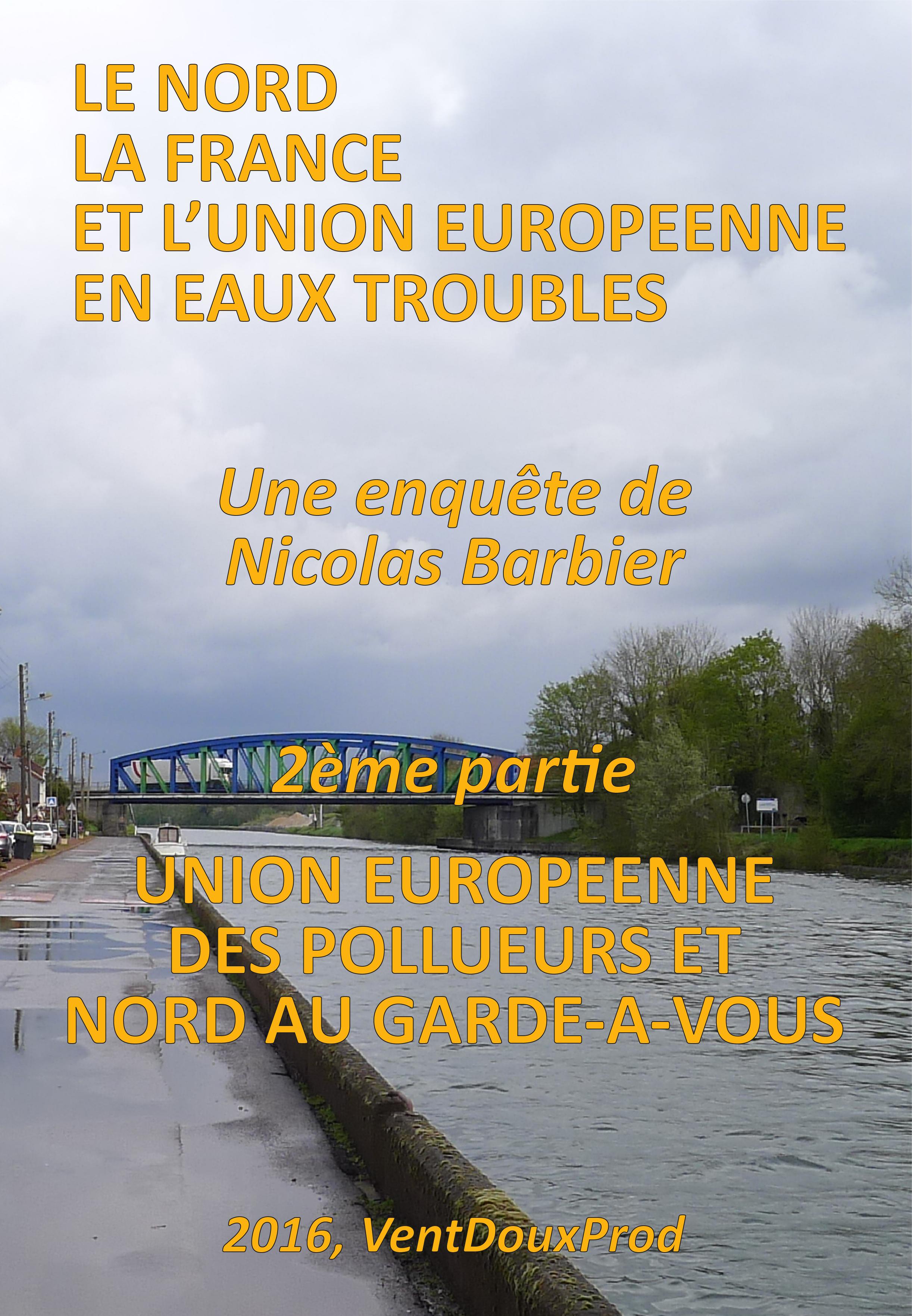 ventdouxprod barbier affiche eau union europe pollueurs artois-picardie hauts-de-france pollution république démocratie france UE DCE