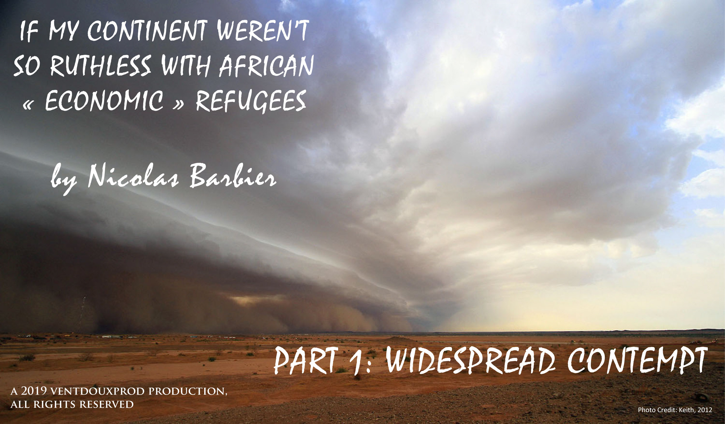 ventdouxprod 2019 nicolas barbier if my continent weren't so ruthless with african economic refugees