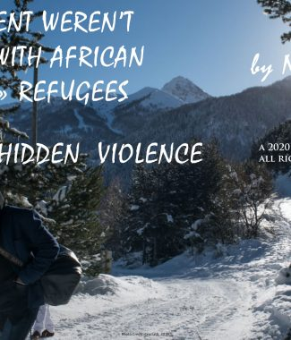 nicolas barbier ventdouxprod 2020 half-hidden violence african economic migrants refugees european union migration policies alpes border italy france non-admission briançon montgenèvre génération identitaire solidarity movement