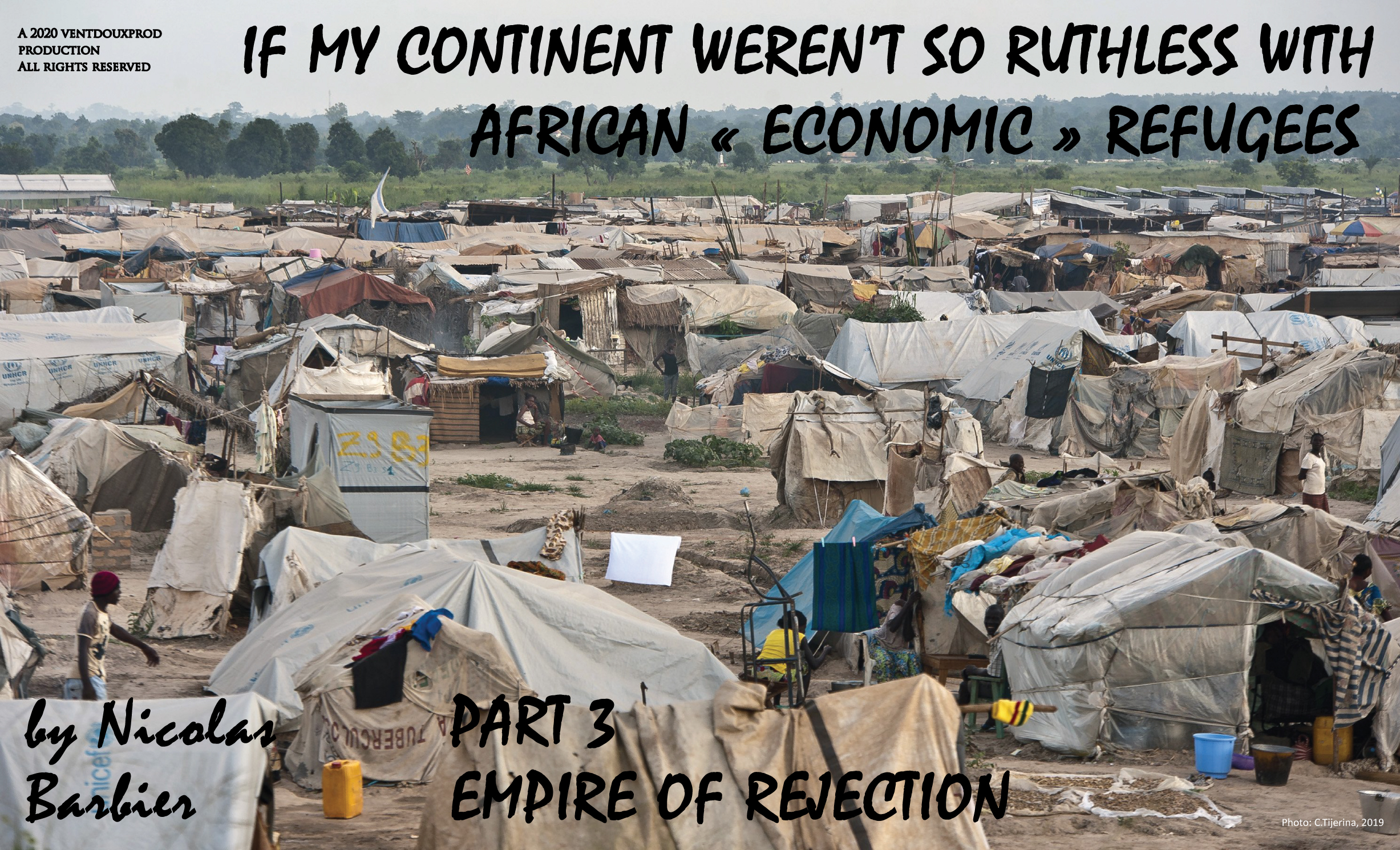 ventdouxprod 2020 nicolas barbier if my continent weren't so ruthless with african economic refugees empire of rejection